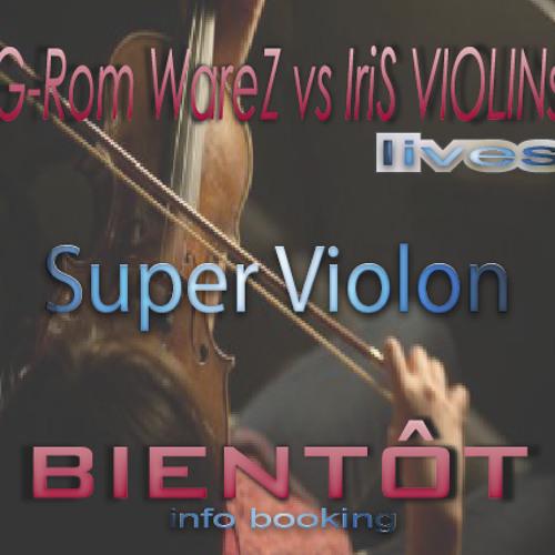 G-rom warez Vs Iris Violin