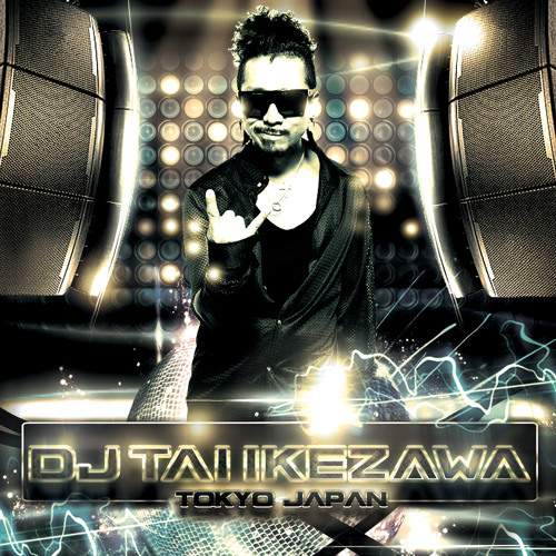 2013-3-27-DJ TAI IKEZAWA MIXCD-PUMPI'N HOUSE & ELECTRO MIX FREE DOWNLOAD