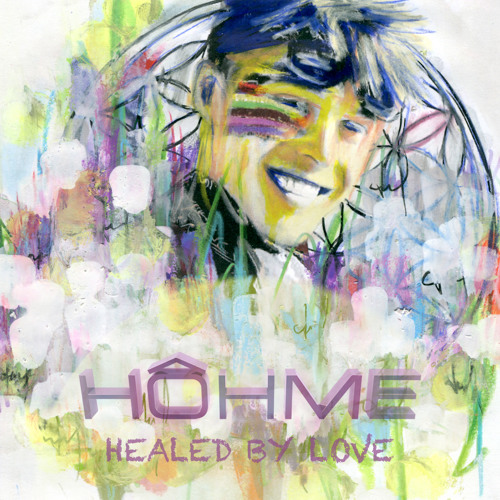 HOHME HOUSE Vol 15 - Healed by Love