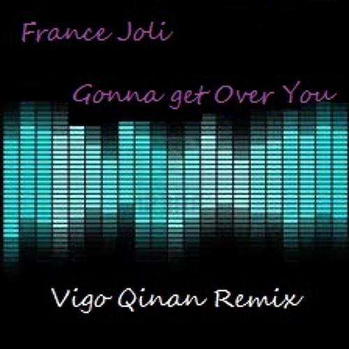 France Joli - Gonna Get Over You (Vigo Qinan Remix) sc