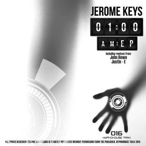 jerome keys - 1 AM - justin-E remix - out now on hypnohouse trax