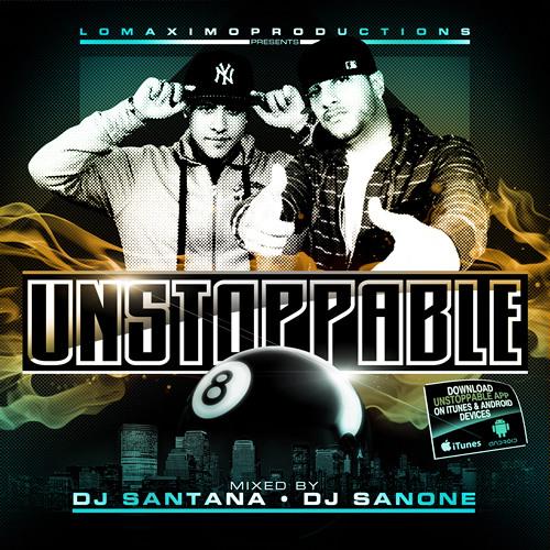 DJ Santana & DJ San One - Unstoppable 8 - IAMLMP.COM