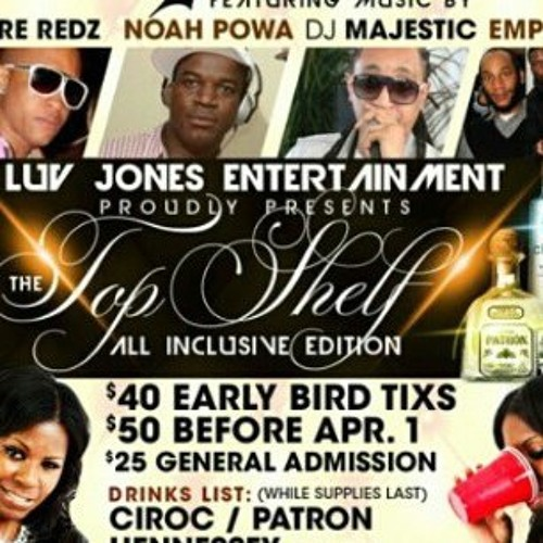 LUV JONZ ENT. Presents #TOPSHELF ALL INCLUSIVE EDITION PROMO AUDIO