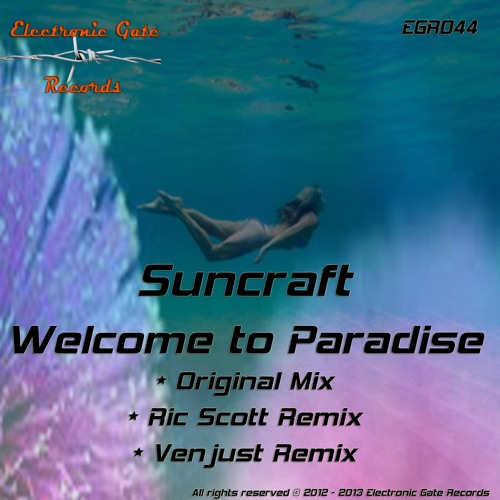 Suncraft - Welcome to Paradise (OUT NOW!) + Remixes