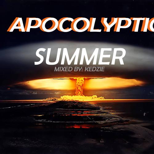 Apocalyptic Summer Mix