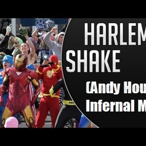 BAUEER   HARLEM SHAKE (ANDY HOUSE INFERNAL MIX)
