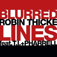 Robin Thicke Blurred Lines (Ft. T.I. & Pharrell) Artwork