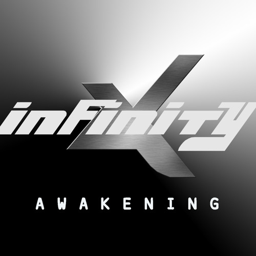 Awakening - Trance Remix (Infinity X)