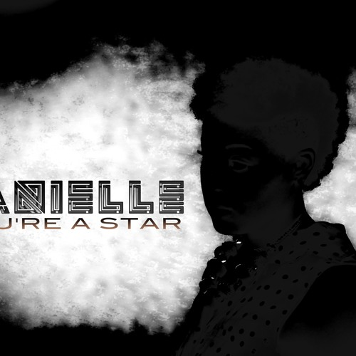 Danielle Fortune-You're A Star