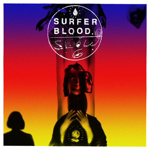 Slow Six - Surfer Blood