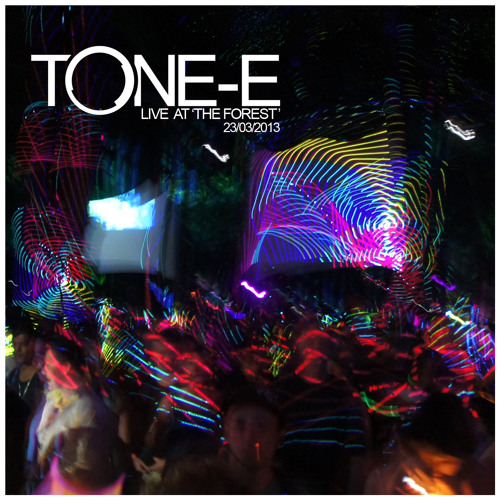 Tone-E Live at 'The Forest' 23/03/2013