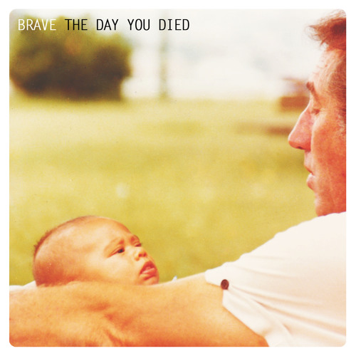 Brave - The Day You Died