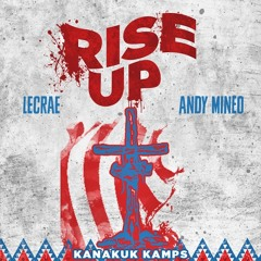 Andy Mineo - Rise Up (feat. Lecrae)