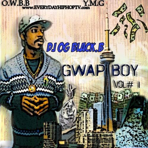 DJ OGBLACKB - Gwap Boy Vol #1