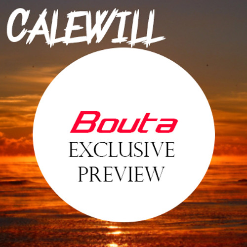 Calewill - Baouta *Preview*