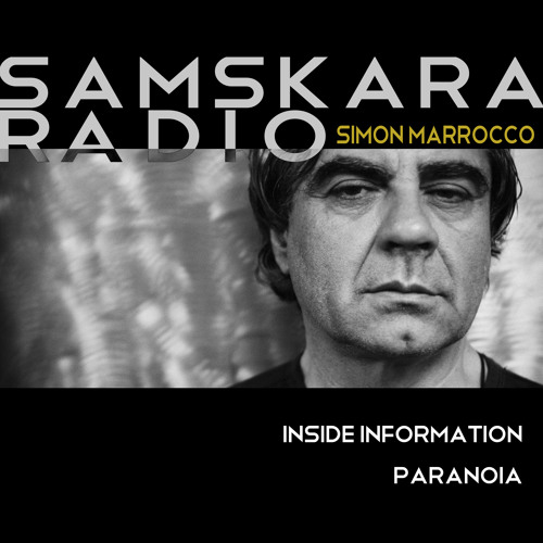 Inside Information - Samskara Radio