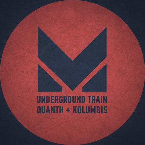 Quanth & Kolumbis - Underground Train [Promo Mix 27.03.13]