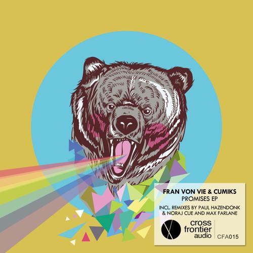 OUT NOW_____Cumiks & Fran Von Vie - Promises [Crossfrontier Audio]