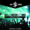 Apoc ft. Mo - All I Need