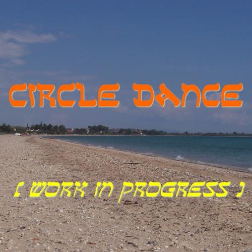WIP Circle Dance - An Durzhunel