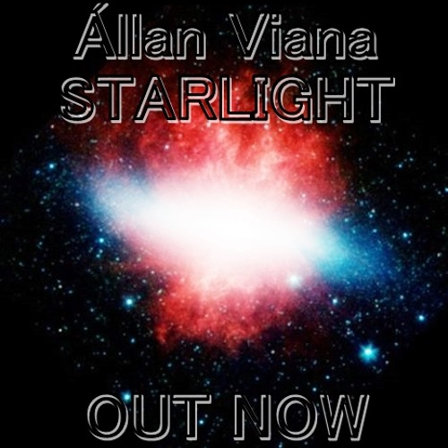Állan Viana - Starlight (Original Mix) FREE DOWNLOAD