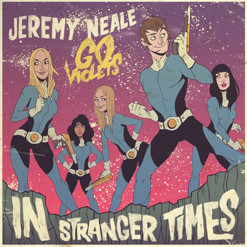 Jeremy Neale - In Stranger Times