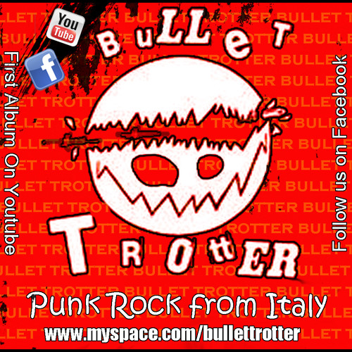 Bullet Trotter - La Banda