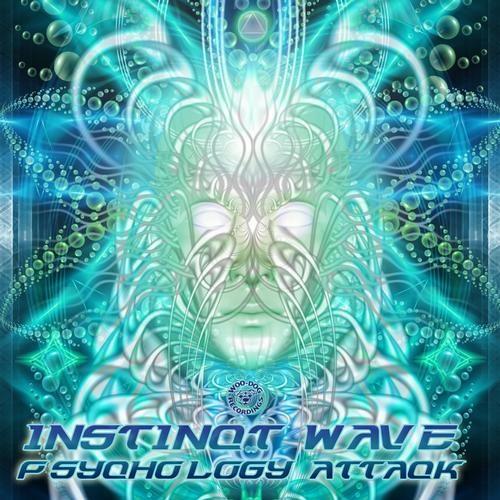 Instinct Wave -   Psychology Attack (Woo-Dog Recordings Psychology Attack EP)