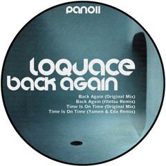 Loquace - Back Again (Original Mix) // Preview