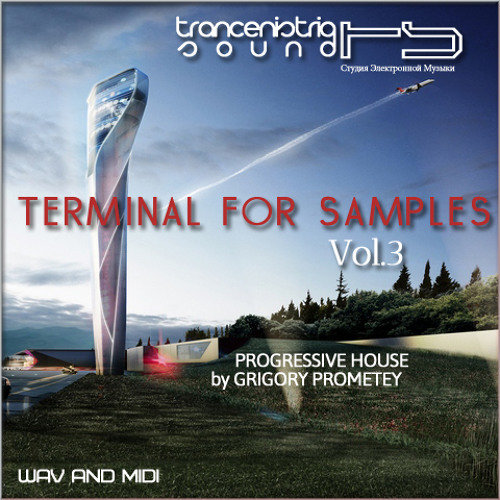 Trancenistria Sound - Terminal For Samples Vol.3/ Progressive House by Grigory Prometey (DEMO)