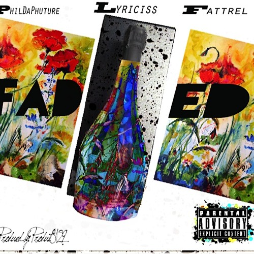 DuffleBag(Faded)- Lyriciss,PDP,FatTrel (produced by product8129)