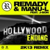 Remady & Manu-L Feat. J-Son - Hollywood Ending 2k13 (Miami Reest BOOTLEG) (PREVIEW)
