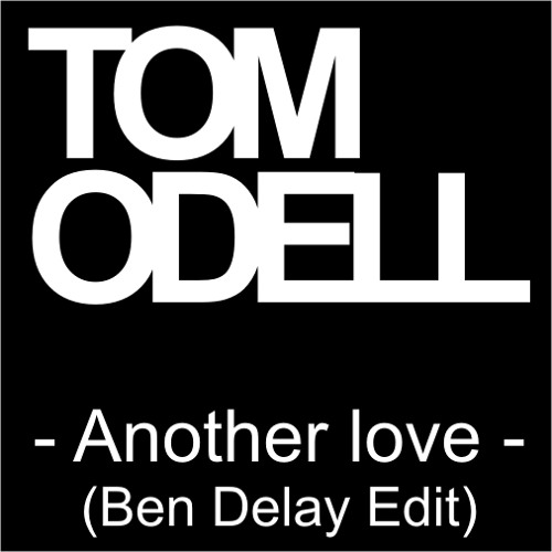 TO - ANOTHER LOVE (BEN DELAY EDIT)