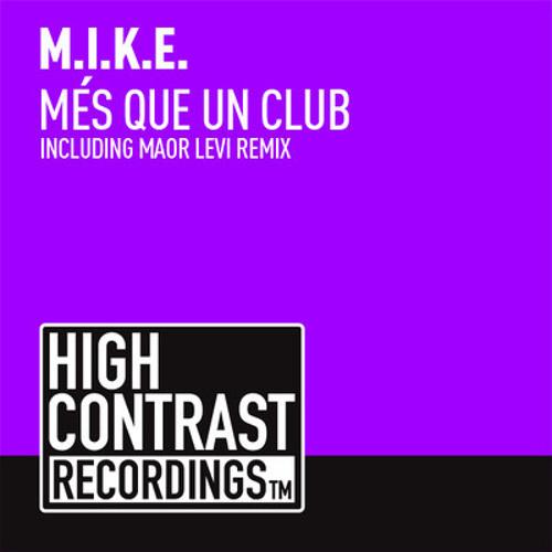 Més Que Un Club by M.I.K.E. (Maor Levi Mix)