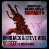 Dimitri Vegas, MOGUAI, Like Mike VS Afrojack & Steve Aoki - Mammoth No Beef (Mashup Matteo Marani )