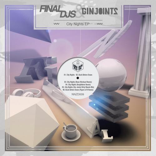 Final DJs feat. Gin Joints - Back Before Dawn (Original Mix)