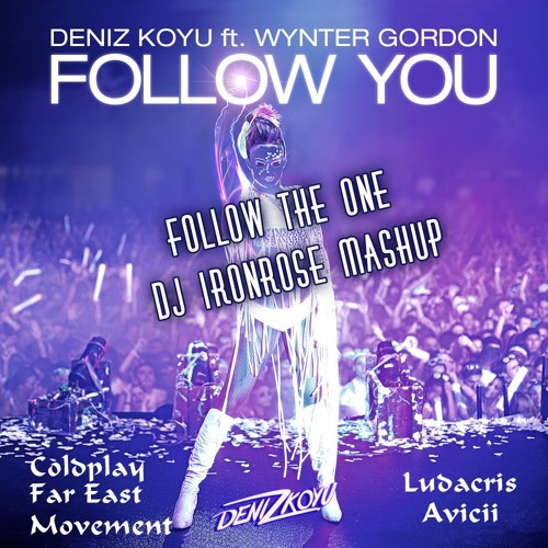 Dj IronRose - Follow The One (Mashup)