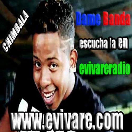 Chimbala Dame Hilo (Dame Banda) ( www.evivare.com )evivareradio) RUEDE QUE RUEDE