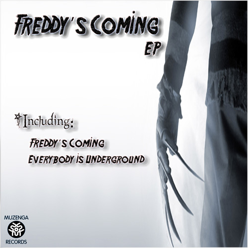 Freddy's Coming (Muzenga Records)