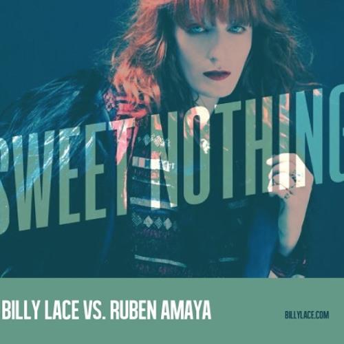 Sweet Nothing(Billy Lace VS. Ruben Amaya) **Free Download**
