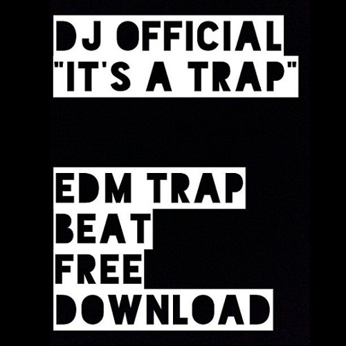 DJ Official - It's A Trap