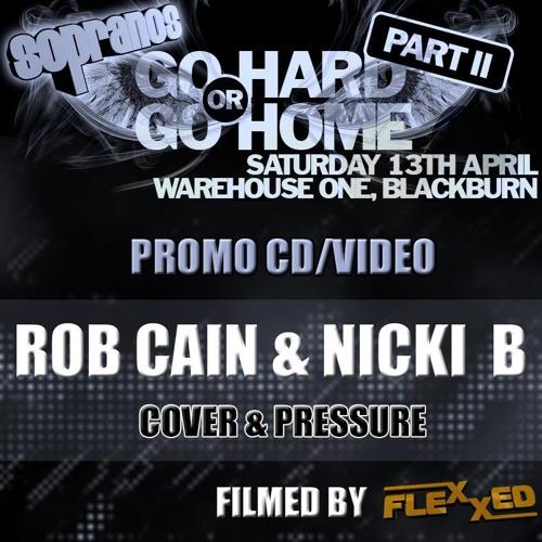 SOPRANOS Go HARD ''or'' Go HOME Part 2 Promo CD / DJ Rob Cain & Nicki B - MC Cover & Pressure