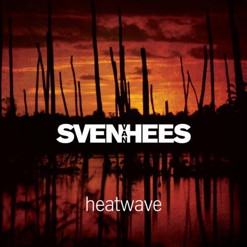 Sven Van Hees - Rainbow Shine (Heatwave album - edit)
