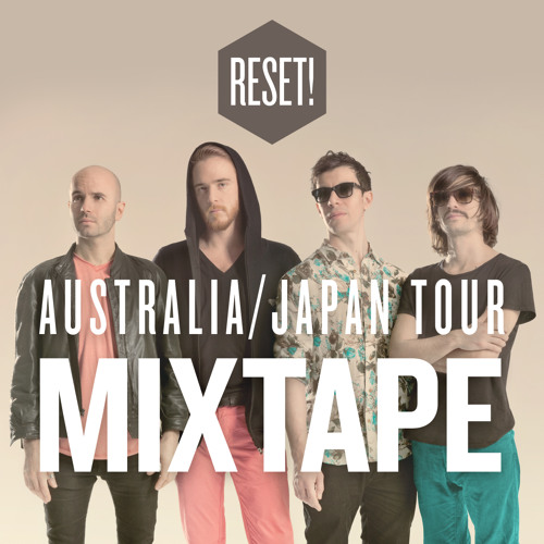 Australia/Japan Tour Mixtape!