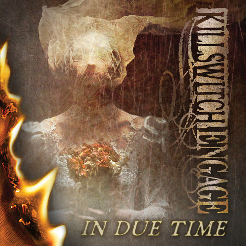 Killswitch Engage - In Due Time