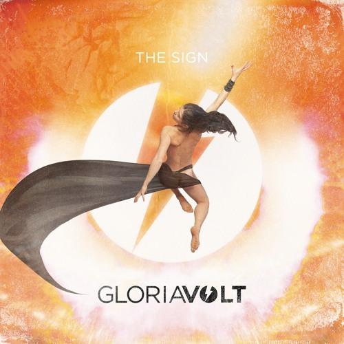 GLORIA VOLT - The Sign