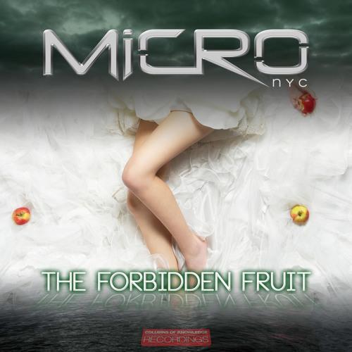 MICRO NYC_The Forbidden Fruit