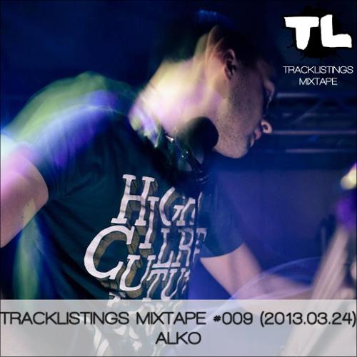 Tracklistings Mixtape #009 (2013.03.24) : Alko