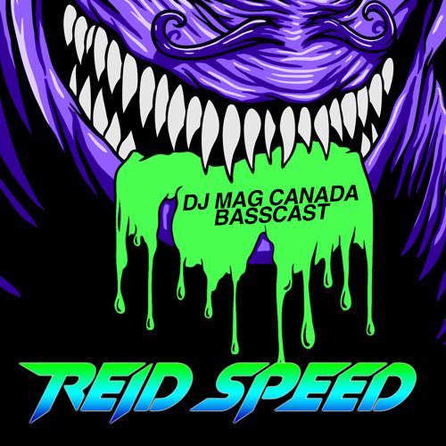 REID SPEED- DJ MAG CANADA BASSCAST