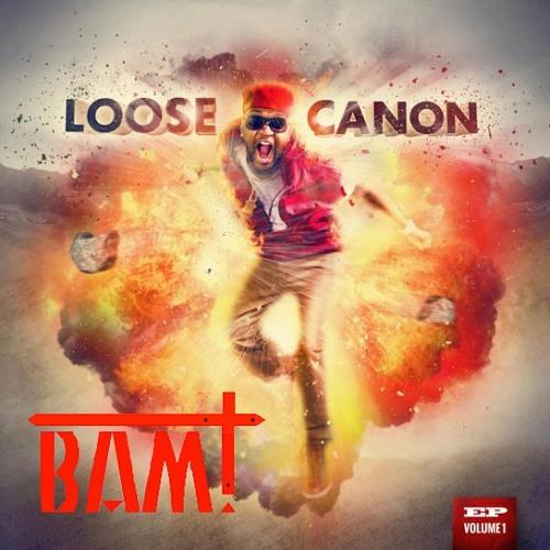 Canon - Let Em Have It (BAM! Remix)